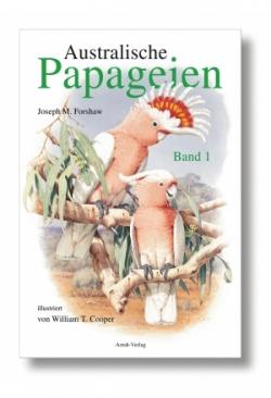 Forshaw, J.: Australische Papageien, B..