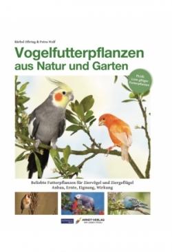 Oftring / Wolf: Vogelfutterpflanzen au..