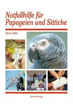 Dühr: Notfallhilfe für Papageien und Sittiche